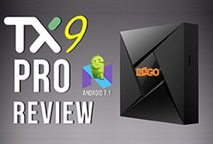 TX9 Pro Review